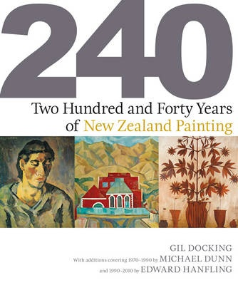 Two Hundred and Forty Years of New Zealand Painting  - cover