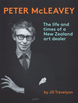 The cover of 'Peter McLeavey: The Life and Times of a New Zealand Art Dealer'.