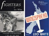 """Fighters"", Leo White's account of NZ fighter squadrons in the Pacific in WWII, 1945; ""Wingspread"", Leo White's account of aviation in NZ in 1941."